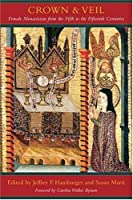 Crown and Veil: Female Monasticism from the Fifth to the Fifteenth Centuries【洋書】 [並行輸入品]