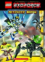 Lego Exo-Force Activity Book