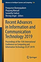 Recent Advances in Information and Communication Technology 2019: Proceedings of the 15th International Conference on Computing and Information Technology (IC2IT 2019) (Advances in Intelligent Systems and Computing)