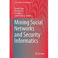 Mining Social Networks and Security Informatics (Lecture Notes in Social Networks)