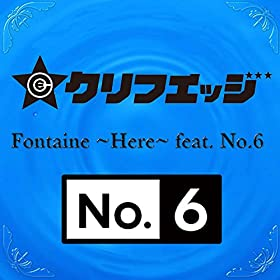 Fontaine-~Here~-feat-No-6-クリフエッジ