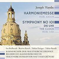 ヨーゼフ・ハイドン:ハルモニー・ミサ/交響曲 第101番「時計」