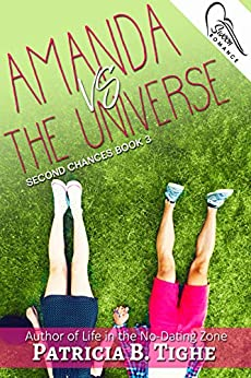 Amanda Vs. The Universe (Second Chances Book 3) by [Tighe, Patricia B.]