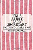 I'm a Mom and a Firefighter Nothing Scares Me Recipe Book: Blank Recipe Book to Write in for Women, Bartenders, Drink and Alcohol Log, Document all Your Special Recipes and Notes for Your Favorite ... for Women, Wife, Mom, Aunt (6x9 120 pages)