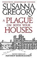 A Plague On Both Your Houses: The First Chronicle of Matthew Bartholomew (Chronicles of Matthew Bartholomew)