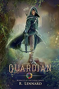 Guardian: Book 0.5 of the Lissae Series by [Lennard, R.]
