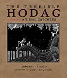 The Terrible Hodag and the Animal Catchers