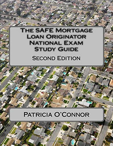 Download The SAFE Mortgage Loan Originator National Exam Study Guide: Second Edition 149446554X