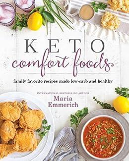 Keto comfort foods ebook maria emmerich amazon kindle store keto comfort foods by emmerich maria forumfinder Gallery