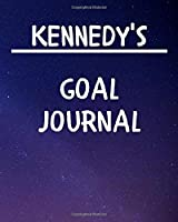 Kennedy's Goal Journal: 2020 New Year Planner Goal Journal Gift for Kennedy  / Notebook / Diary / Unique Greeting Card Alternative