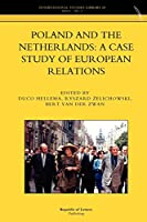 Poland and the Netherlands: A Case Study of European Relations