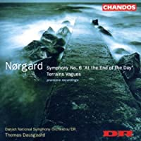N?rg氓rd: Symphony 6: At the End of the Day / Terrains Vague (2002-07-23)