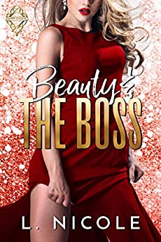 Beauty And The Boss (Happy Endings Book 4) by [Nicole, L.]