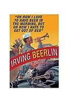 アーヴィングBeerlin–Oh How I Love to Haveビールin the Unframed Paper Poster Giclee 20x29 21155-5_Poster - Giclee (Standard Size)