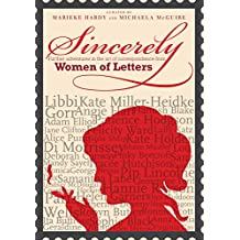 Sincerely: Women Of Letters