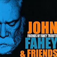 Friends of Fahey Tribute (2006-05-03)