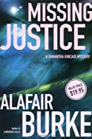 Missing Justice (Samantha Kincaid Mysteries)