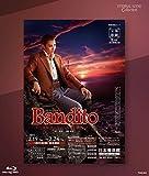 Eternal Scene Collection 月組東京特別公演 バウ・ミュージカル『Bandito ―義賊 サルヴァトーレ・ジュリアーノ―』 [Blu-ray]