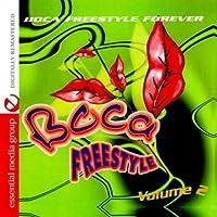Vol. 2-Boca Freestyle: Boca Freestyle Forever