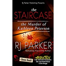 The Staircase: The Murder of Kathleen Peterson (True Crime Murder & Mayhem)