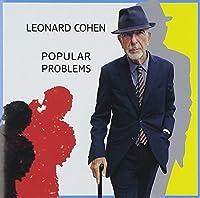 Popular Problems by LEONARD COHEN (2014-10-22)
