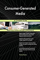 Consumer-Generated Media a Complete Guide