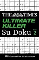 The Times Ultimate Killer Su Doku Book 2 by The Times Mind Games(2010-09-30)