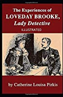 The Experiences of Loveday Brooke, Lady Detective Illustrated