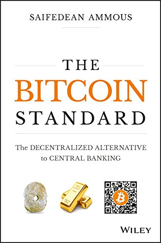 amazon the bitcoin standard the decentralized alternative to