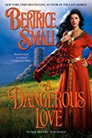 A Dangerous Love (Border Chronicles)