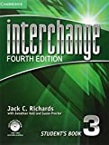Interchange Level 3 Student's Book with Self-study DVD-ROM. 4th ed. (Interchange Fourth Edition)