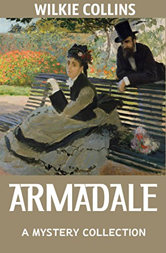 Armadale (Annotated): Traditional British Mysteries (English Edition)