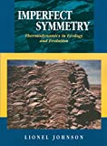 Imperfect Symmetry : Thermodynamics in Ecology and Evolution