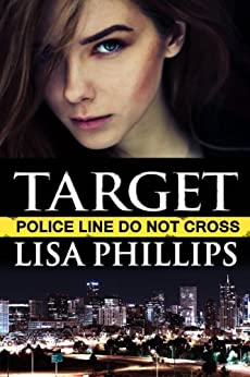 Target: A prequel story (Denver FBI) by [Phillips, Lisa]