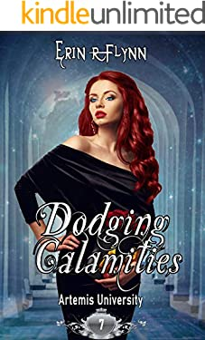 Dodging Calamities (Artemis University Book 7)
