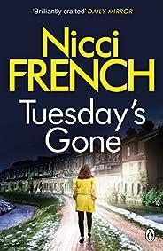 Tuesday's Gone: A Frieda Klein Novel (2) (Frieda Klein Ser