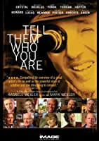 Tell Them Who You Are [DVD] [Import]