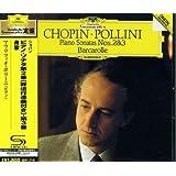 ショパン:ピアノ ソナタ第2番 &第3番、舟歌(SHM-CD)