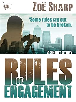 Rules of Engagement: a short story by [Sharp, Zoe]