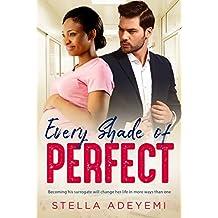 Every Shade Of Perfect: BWWM Surrogate Romance (Denver Billionaires Book 1)