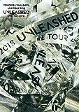 TOMOHISA YAMASHITA LIVE TOUR 2018 UNLEASHED -FEEL THE LOVE-|山下智久