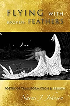 Flying with Broken Feathers by [Johnson, Naomi J.]
