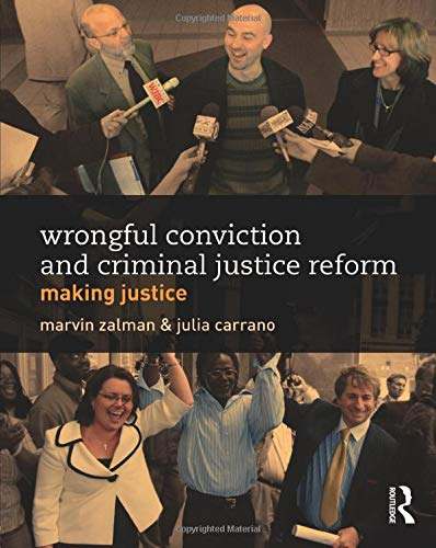 Download Wrongful Conviction and Criminal Justice Reform (Criminology and Justice Studies) 0415814642