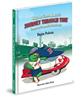 Wally the Green Monster's Journey Through Time: Fenway Parks Incredible First Century