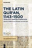 The Latin Qur'an, 1143-1500: Translation, Transition, Interpretation (Issn)