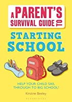 Parent's Survival Guide to Starting School