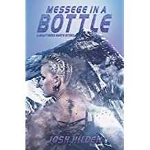 Message In A Bottle: Shattered Earth Book 1.5