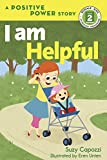I Am Helpful (Rodale Kids Curious Readers/Level 2) 画像