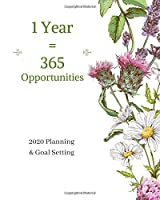 1 Year = 365 Opportunities: 2020 Planner Weekly, Monthly And Daily | Jan 1, 2020 to Dec 31, 2020  Planner & calendar | New Year's resolution & Goal Setting For Each Week Of The Year - Inspirational 2020 Gifts For Citrus Lovers