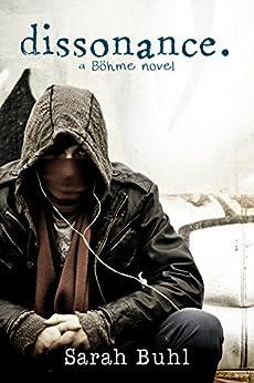 dissonance. (A Bohme Novel Book 2) by [Buhl, Sarah]